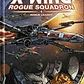 Delcourt : star wars x-wing rogue squadron