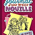 Le journal d'une grosse nouille, tome 1 : Une rentre gratine