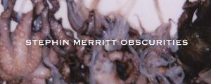StephinMerritt_Obscurities