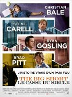 The big short, le casse du ciecle - de Adam McKay