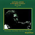 Clifford Jordan & The Magic Triangle - 1975 - On Stage Vol