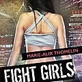 Fight girls - tokyo tournament de marie-alix thomelin