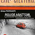 Rouge abattoir, de gilda piersanti