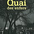 Quai des enfers - Ingrid Astier