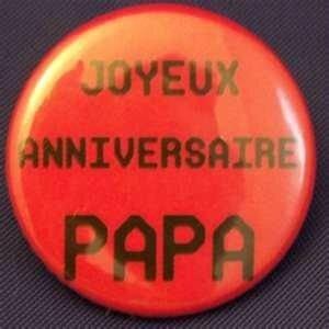 Joyeux Anniversaire Papa Humour