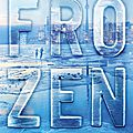 Frozen tome 1 de melissa de la cruz et michael johnston