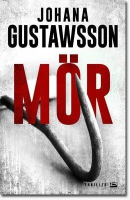 Mör de Johana Gustawsson