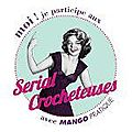 The serial crocheteuses pour mango n°17