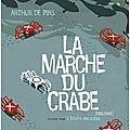 La marche du crabe, tome 2 : l'empire des crabes - arthur de pins