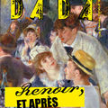 Renoir, et aprs (Dada 149)