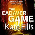 The Cadaver Game, Kate Ellis