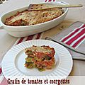 Gratin tomates et courgettes