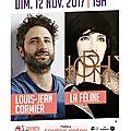 Live report : french connexion, première, 12 novembre 2017 : louis-jean cormier et la féline