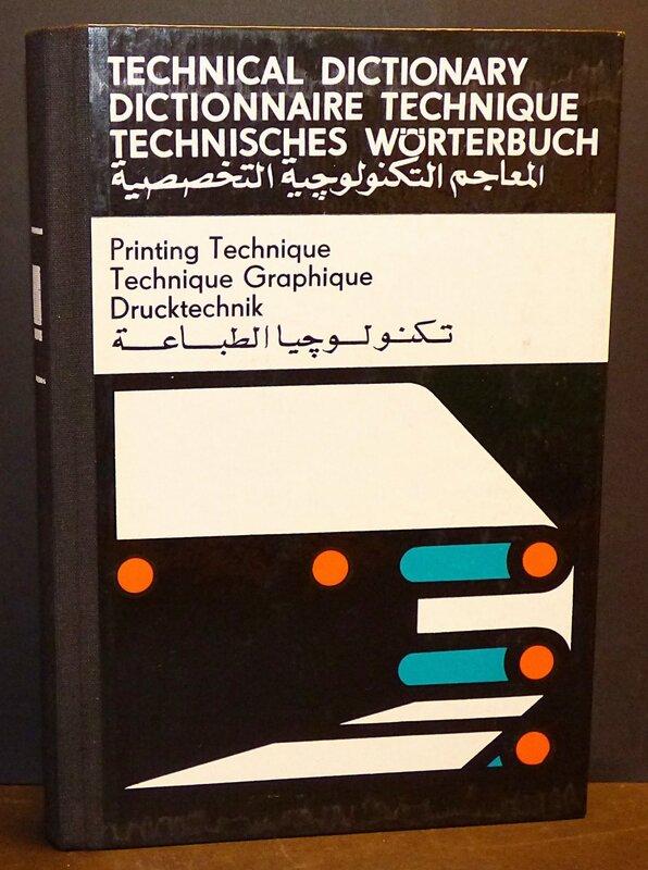 dictionnaire technique dictionnaire graphique crit en anglais fran ais allemand et arabe. Black Bedroom Furniture Sets. Home Design Ideas