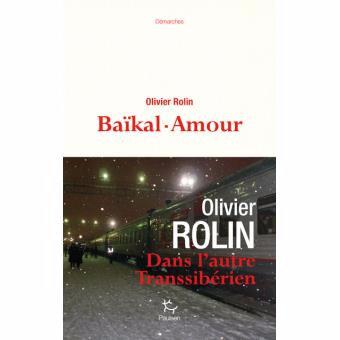 # 200 Baïkal-Amour, Olivier Rolin