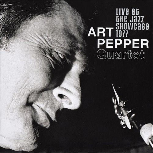Art Pepper Quartet - 2010 - Live At The Jazz Showcase 1977 (Widow's Taste)