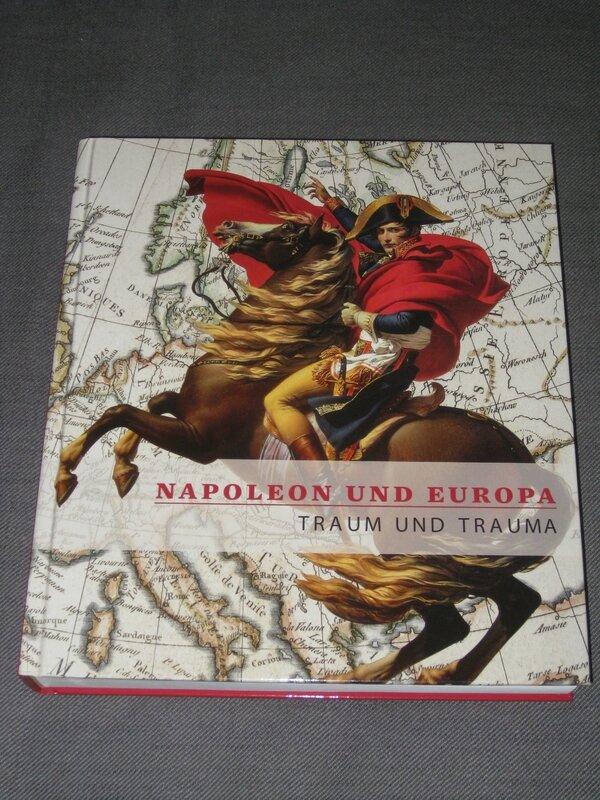 Napoleon und Europa, Traum und Trauma