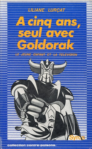Canalblog Anime Goldorak Livre Lurçat01