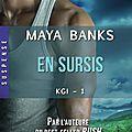En sursis ~~ maya banks