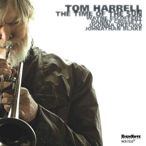 Tom Harrell - 2011 - The Time of the Sun (HighNote)