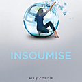 Insoumise tome 2 d'ally condie