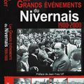 LES GRANDS EVENEMENTS DE LA NIEVRE DE 1900 A 2000