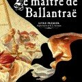 Le Maitre de Ballantrae Livre Premier