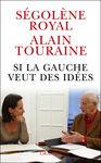 Si_la_gauche_veut_des_id_es_de_S_gol_ne_Royal_et_Alain_Touraine