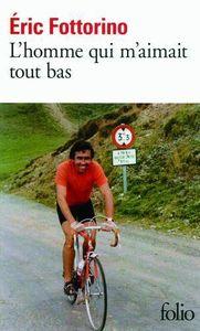 L_homme_qui_m_aimait_tout_bas___Eric_Fottorino