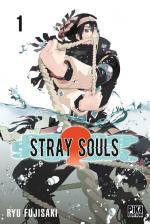 Stray Souls tome 01 Ryu Fujisaki Pika édition shônen