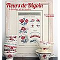 Fleurs de Digoin  broder et  coudre