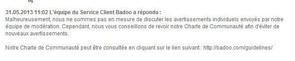 BADOO - signalement non traité - dialogue de sourds - escroquerie - brouteur - site dangereux - 3