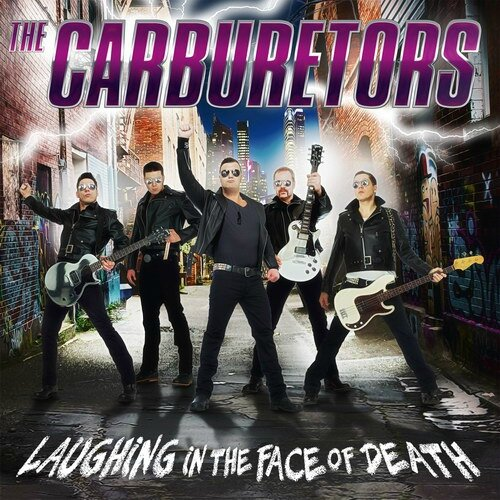 CARBURETORS Laughing in the Face of Death4