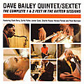 Dave Bailey Quintet-Sextet - 1960-61 - The Complete 1 & 2 Feet in the Gutter Sessions (LoneHillJazz)
