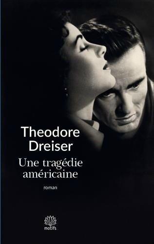 Une tragédie américaine, Théodore Dreiser