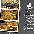 Tarte au massepain, ananas, orange et caramel