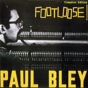 Paul_Bley___1963___Footloose__Savoy_