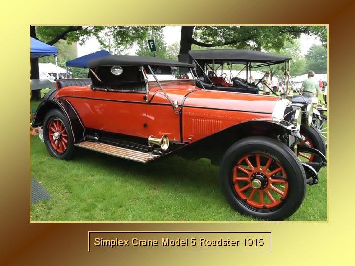 1915 - Simplex Crane model 5 Roasdter