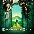Emerald city - série 2017 - nbc