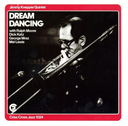 Jimmy Knepper Quintet - 1986 - Dream Dancing (Criss Cross)