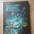 « dans la forêt sombre et mystérieuse » de winshluss