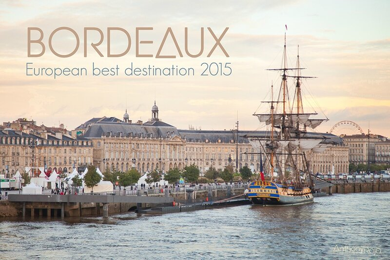 Anthony Rojo Ze Blog European best destination 2015 bordeaux
