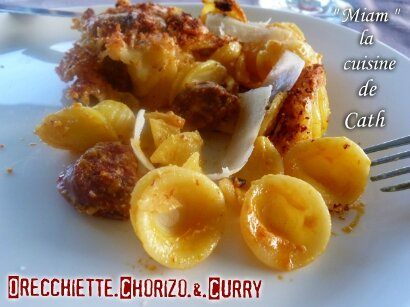 """ღ """" MIAM """" Gratin d' Orecchiette au ChOrizO et Curry"""