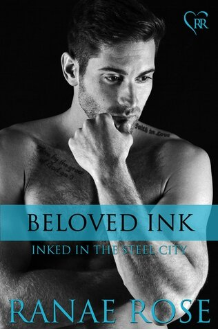 Beloved Ink (Inked in the Steel City #8) by Ranae Rose