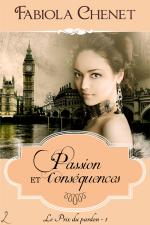 Passion et consequences