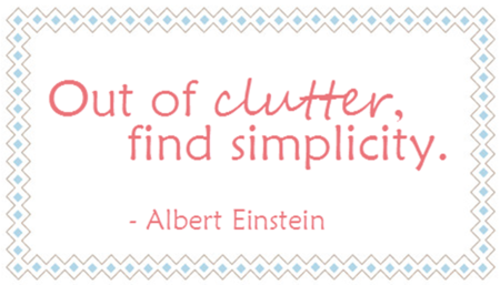 out of clutter find simplicity quote einstein_thumb[2]