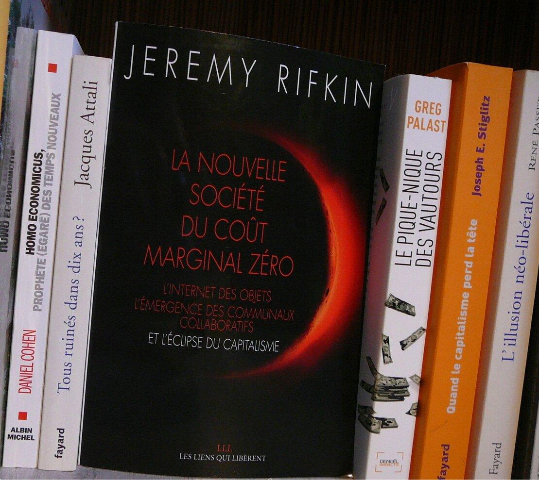 Jeremy Rifkin. La nouvelle société du coût marginal zéro.