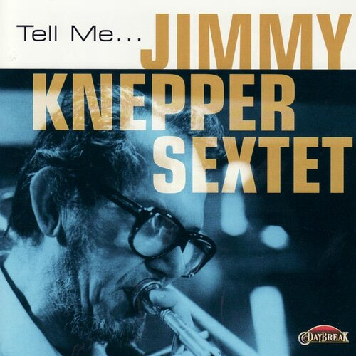 Jimmy Knepper Sextet - 1979 - Tell Me