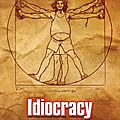 Idiocracy (18 Aot 2011)