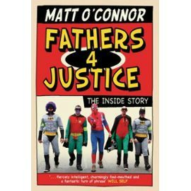 Fathers-4-Justice-The-Inside-Story-Livre-894901741_ML